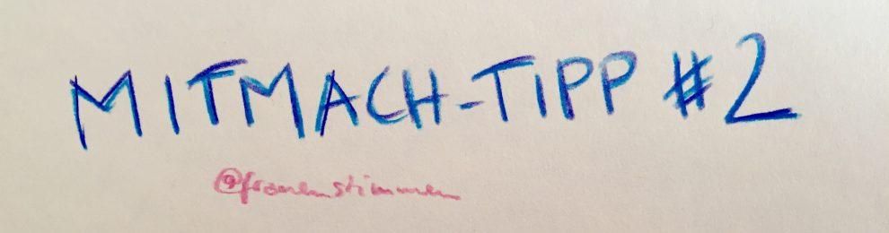 Mitmach-Tipp #2