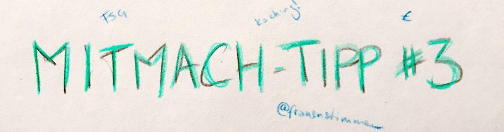 Mitmach-Tipp #3