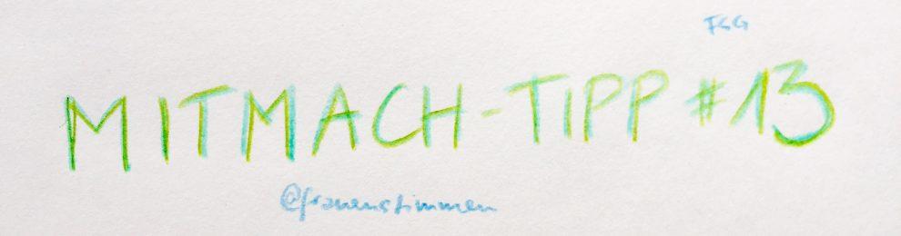 Mitmach-Tipp #13