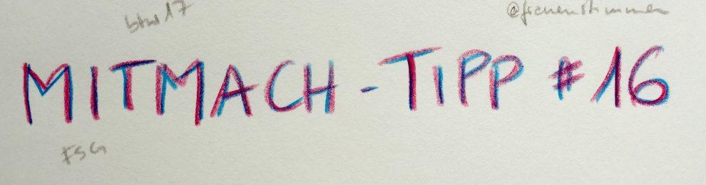 Mitmach-Tipp #16